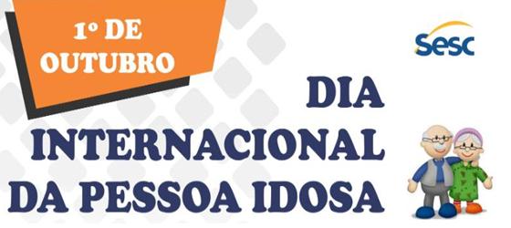 Dia Internacional da Pessoa Idosa terá programação diversificada no Sesc AM