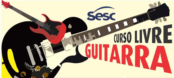 Curso Livre de Guitarra no Sesc AM