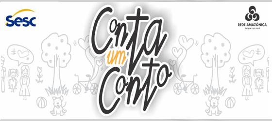 Sesc e TV Amazonas promovem evento literário infantil 'Conta um Conto'