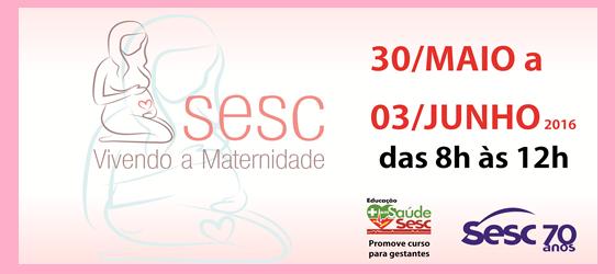 Sesc abre inscrições para o curso 'Vivendo a Maternidade'