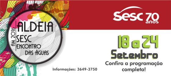 Aldeia Sesc 2016 – Encontro das Águas