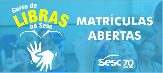 Sesc abre inscrições para curso de Libras