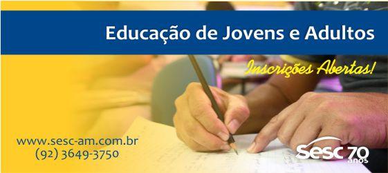 Sesc oferece vagas gratuitas para Educação de Jovens e Adultos (EJA)