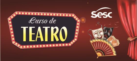 Sesc AM abre inscrições para cursos de teatro em Manaus e Manacapuru