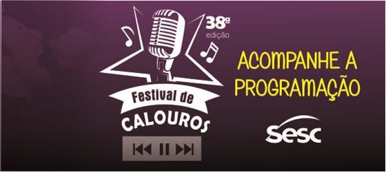38ª edição do Festival de Calouros do Sesc