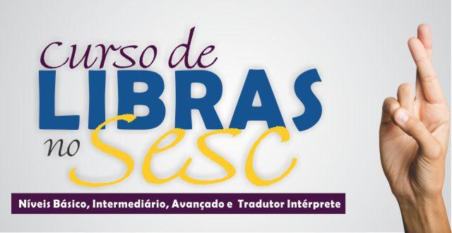 Sesc AM abre inscrições para o curso de Libras
