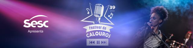 39ª edição do Festival de Calouros do Sesc
