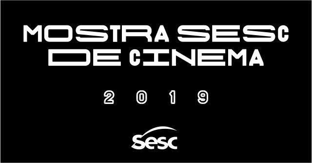 Inscrições prorrogadas para a Mostra Sesc de Cinema