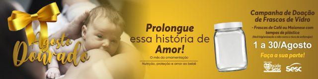 "Sesc AM participa da campanha ""Agosto Dourado"""